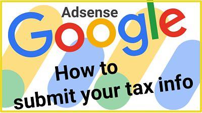 tax information kaise bhare google adsense me